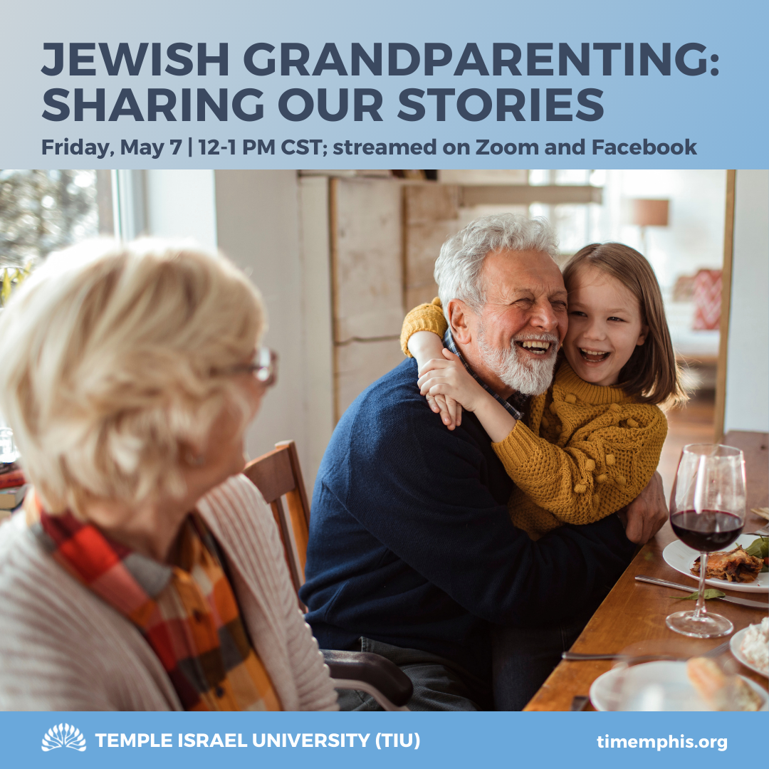 Jewish Grandparenting: Sharing Our Stories